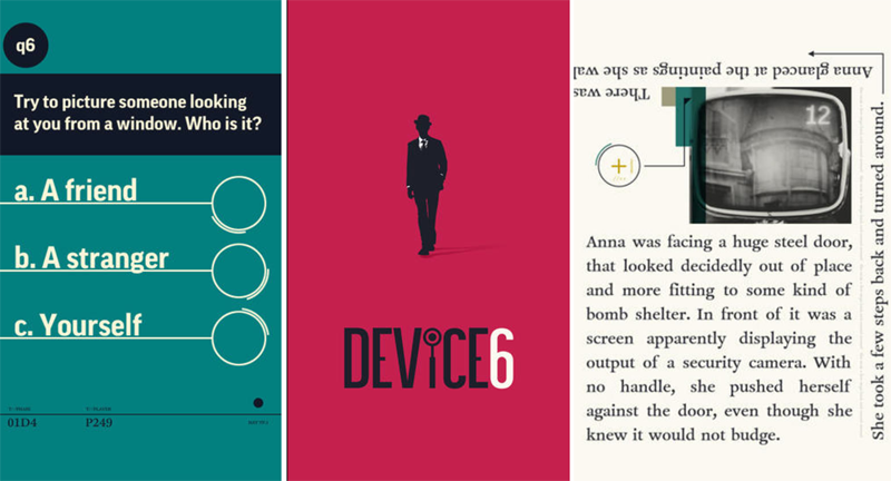 DEVICE 6 ad: Silhouette of a man in a suit and bowler hat, flanked by text from the novel.